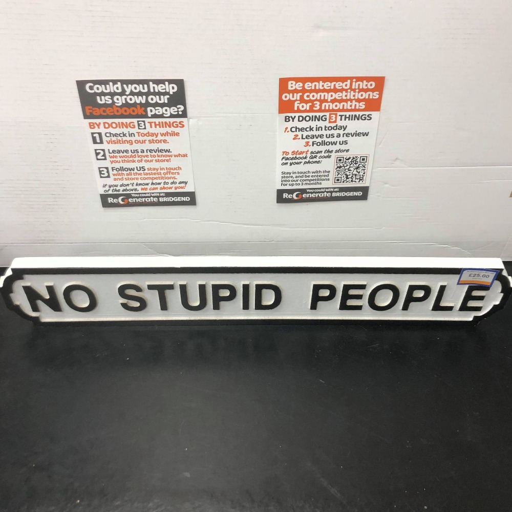 Product photo for No Stupid People Sign