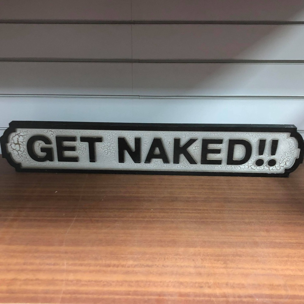 Product photo for Get Naked !! Sign